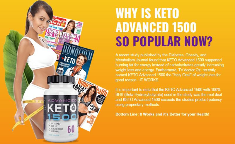 WHY IS KETO ADVANCED 1500 SO POPULAR NOW